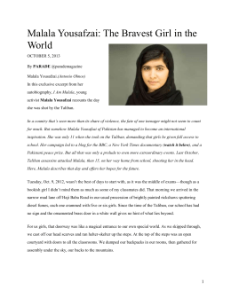 Malala Yousafzai: The Bravest Girl in the World