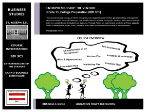 BUSINESS STUDIES ENTREPRENEURSHIP: THE VENTURE Grade 11, College Preparation (BDI 3C1)