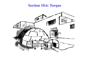 Section 10.6: Torque