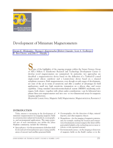 S Development of Miniature Magnetometers Dennis K. Wickenden, Thomas J. Kistenmacher, Rober
