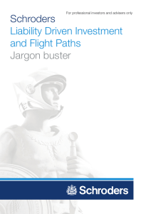 Schroders Liability Driven Investment and Flight Paths Jargon buster