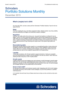Portfolio Solutions Monthly Schroders December 2015 What's (maybe) hot in 2016