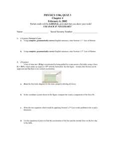 PHYSICS 1306, QUIZ 3 Chapter 4 February 6, 2002 LIBERAL,