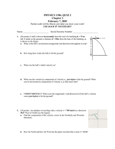 PHYSICS 1306, QUIZ 2 Chapter 3 February 7, 2003