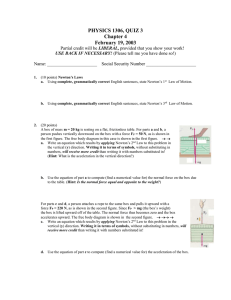 PHYSICS 1306, QUIZ 3 Chapter 4 February 19, 2003 LIBERAL,