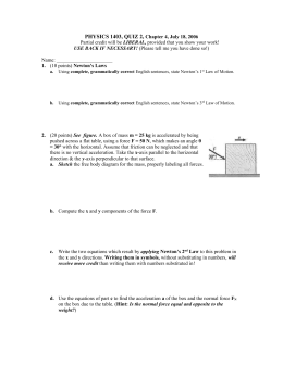 PHYSICS 1403, QUIZ 2,  Chapter 4, July 18, 2006 1.