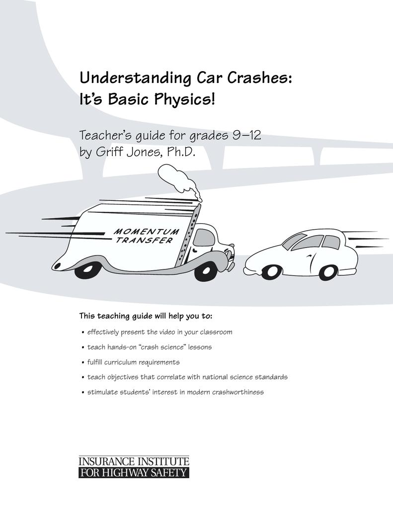Understanding Car Crashes: It\'s Basic Physics! Teacher\'s guide for ...