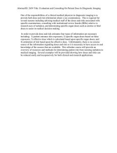 AbstractID: 2639 Title: Evaluation and Consulting On Patient Dose In... One of the responsibilities of a clinical medical physicist in...