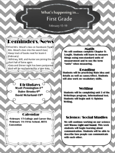 First Grade What's happening in… Reminders/News February 15-19