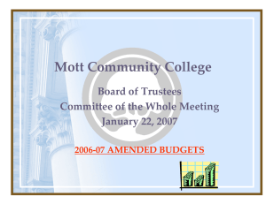 Mott Community College Board of Trustees  Committee of the Whole Meeting January 22, 2007