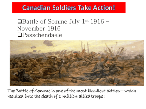 Battle of Somme July 1 1916 – November 1916 Passchendaele