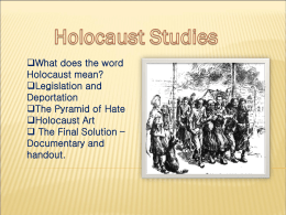 What does the word Holocaust mean? Legislation and Deportation