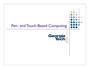 Pen- and Touch-Based Computing