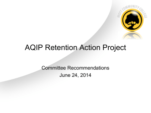 AQIP Retention Action Project Committee Recommendations June 24, 2014