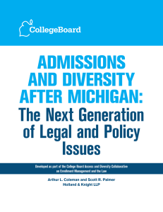 Admissions And diversity After michigAn: The Next Generation