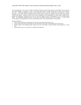 AbstractID: 9828 Title: Quality Control Testing of Stereotactic Breast Biopsy...