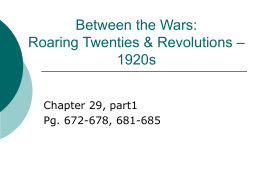 Between the Wars: – Roaring Twenties & Revolutions 1920s