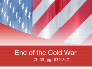 End of the Cold War Ch.35, pg. 839-847