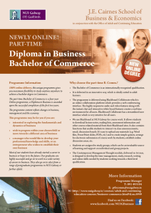 Diploma in Business Bachelor of Commerce J.E.	Cairnes	School	of Business	&	Economics