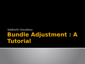 Bundle Adjustment : A Tutorial Siddharth Choudhary