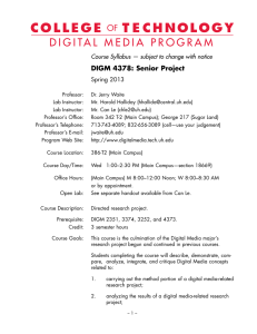 D I G I TA L   M E... DIGM 4378: Senior Project  Course	Syllabus	—	subject	to	change	with	notice