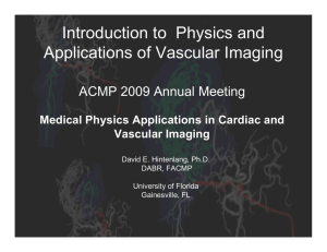 Introduction to  Physics and Applications of Vascular Imaging