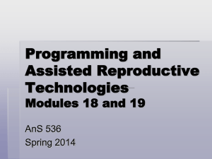 Programming and Assisted Reproductive Technologies Modules 18 and 19