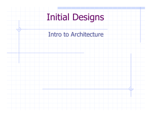 Initial Designs Intro to Architecture