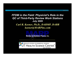 MARP FFDM in the Field: Physicist's Role in the