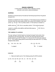 ORGANIC CHEMISTRY  ALCOHOLS A Study Guide for alcohols, ethers, aldehydes, ketones,