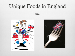 Unique Foods in England