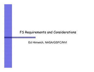 FS Requirements and Considerations Ed Himwich, NASA/GSFC/NVI
