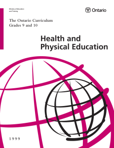 Health and Physical Education The Ontario Curriculum Grades 9 and 10