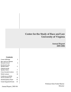 Center for the Study of Race and Law University of Virginia 2005-2006