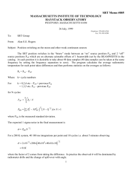 SRT Memo #005 MASSACHUSETTS INSTITUTE OF TECHNOLOGY HAYSTACK OBSERVATORY