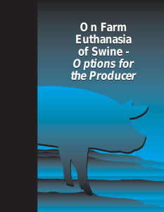 On Farm Euthanasia of Swine - Options for