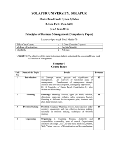 SOLAPUR UNIVERSITY, SOLAPUR Principles of Business Management (Compulsory Paper)