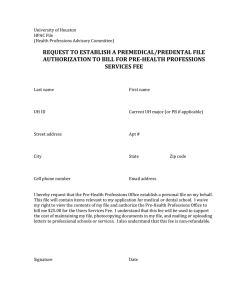 REQUEST TO ESTABLISH A PREMEDICAL/PREDENTAL FILE SERVICES FEE