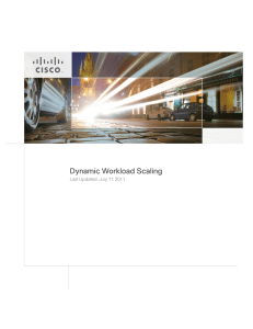 Dynamic Workload Scaling Last Updated: July 11, 2011