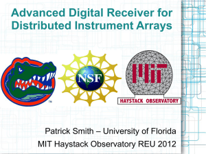 Advanced Digital Receiver for Distributed Instrument Arrays MIT Haystack Observatory REU 2012