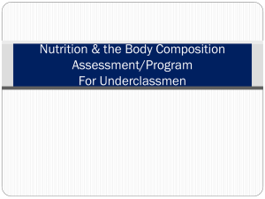 Nutrition & the Body Composition Assessment/Program For Underclassmen