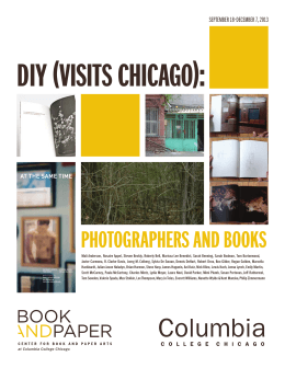 DIY (VISITS CHICAGO): PHOTOGRAPHERS AND BOOKS SEPTEMBER 18–DECEMBER 7, 2013