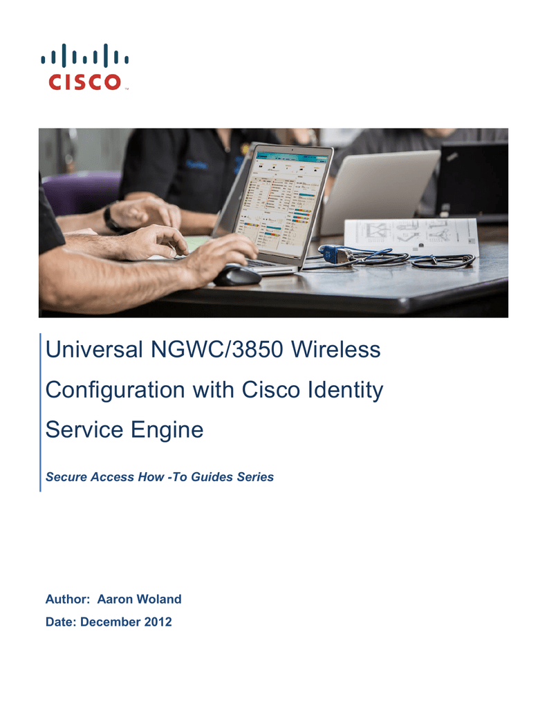 Universal NGWC/3850 Wireless Configuration with Cisco Identity