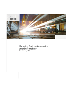  Managing Bonjour Services for Enterprise Mobility Revised: February 6, 2014