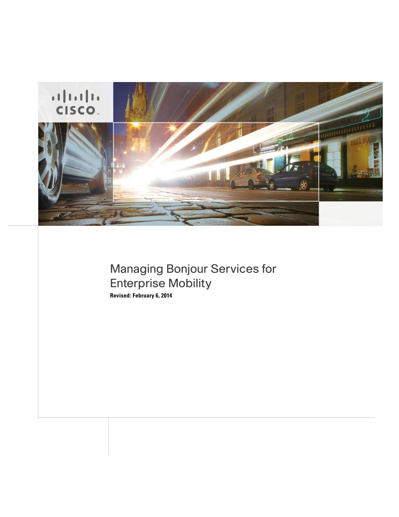 Managing Bonjour Services for Enterprise Mobility Revised