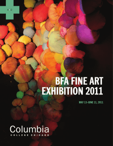 BFA FINE ART EXHIBITION 2011 MAY 13–JUNE 11, 2011 A
