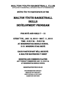 MALTON YOUTH BASKETBALL SKILLS DEVELOPMENT PROGRAM MALTON YOUTH BASKETBALL CLUB