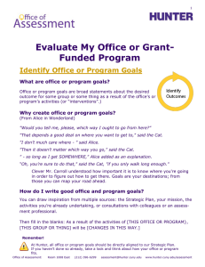 Evaluate My Office or Grant- Funded Program Identify Office or Program Goals