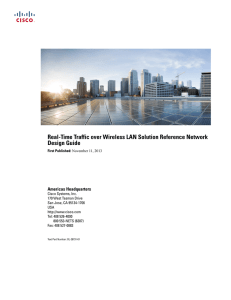 Real-Time Traffic over Wireless LAN Solution Reference Network Design Guide Americas Headquarters