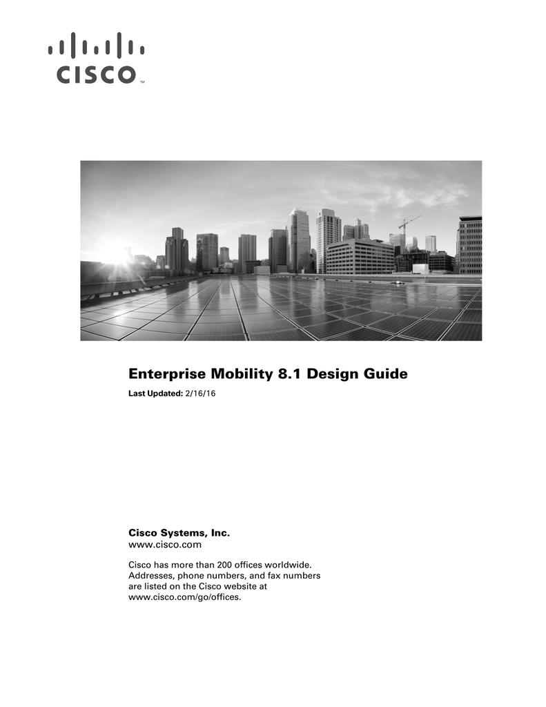 Enterprise Mobility 8 1 Design Guide Cisco Systems, Inc  www